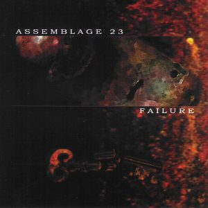 Assemblage 23 - Failure (Cover)
