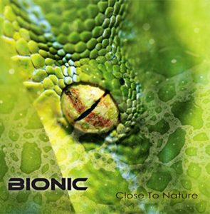 Bionic - Close To Nature (Cover)