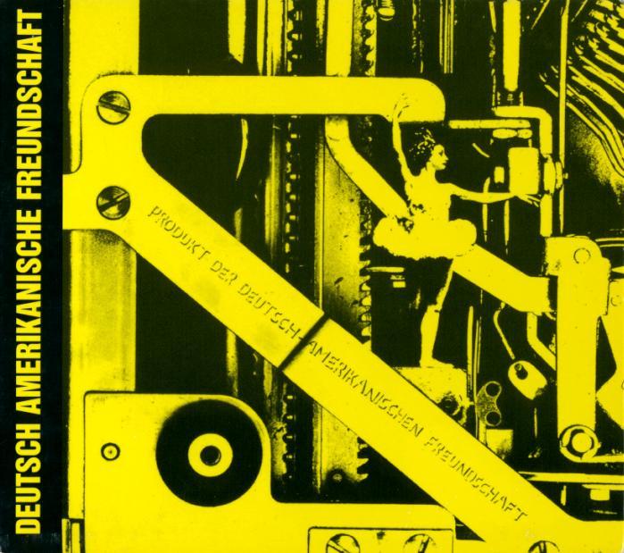 D.A.F. - Produkt der Deutsch-Amerikanische Freundschaft (Cover)