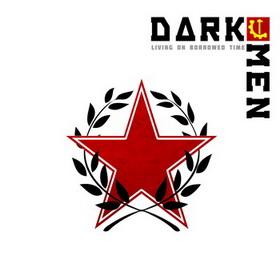 Darkmen - Living On Borrowed Time (Cover)