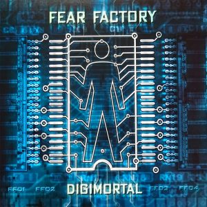 Fear Factory - Digimortal (Cover)