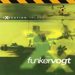 Funker Vogt - Execution Tracks (Cover)