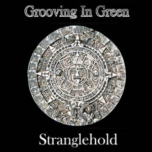 Grooving In Green - Straglehold (Cover)