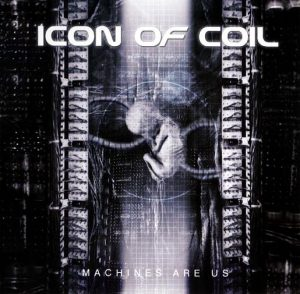 Icon Of Coil - Machines Are Us (Cover)