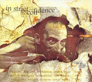 In Strict Confidence - Face The Fear (1998)