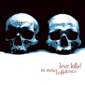 In Strict Confidence - Love Kills! (Cover)
