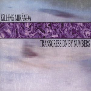 Killing Miranda - Transgression By Numbers (Cover)