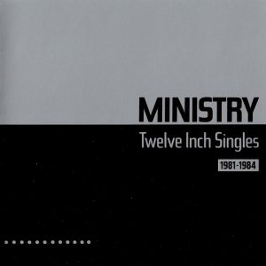 Ministry - Twelve Inch Singles (Cover)