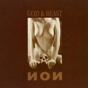 NON - God & Beast