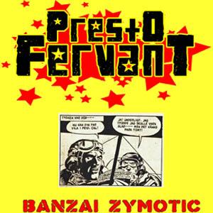 Presto Fervant - Banzai (Cover)