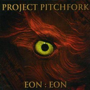 Project Pitchfork - Eon:Eon (Cover)