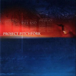 Project Pitchfork - Inferno (Cover)