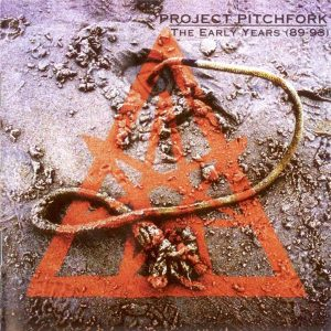 Project Pitchfork – The Early Years (89-93) (Cover)