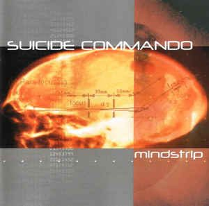 Suicide Commando - Mindstrip (Cover)