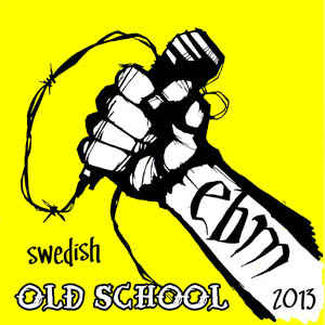 Swedish Old School EBM 2013 (Cover)