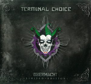 Terminal Choice - Übermacht (Cover)