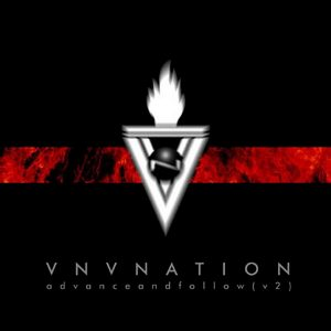 VNV Nation - Advance & Follow
