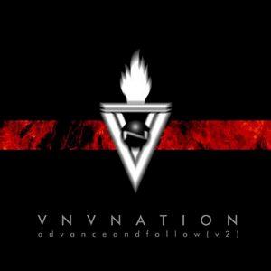 VNV Nation - Advance & Follow