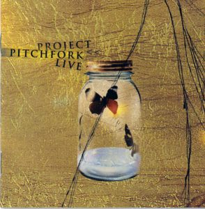 Project Pitchfork - Live 2003/2001
