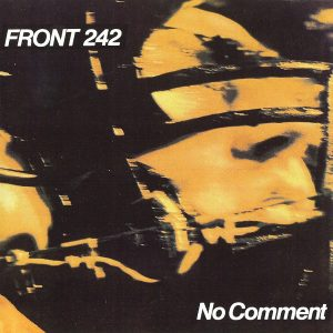 Front 242 - No Comment (Cover)