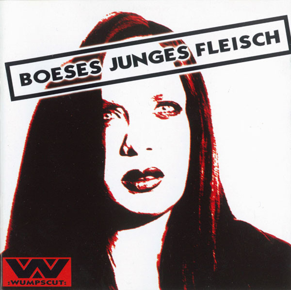 Wumpscut - Boeses Junges Fleisch (Cover)