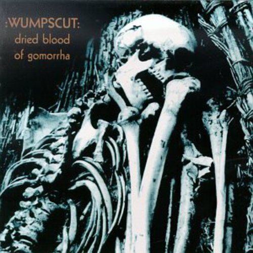 Wumpscut - Dried Blood of Gomorrha (Cover)