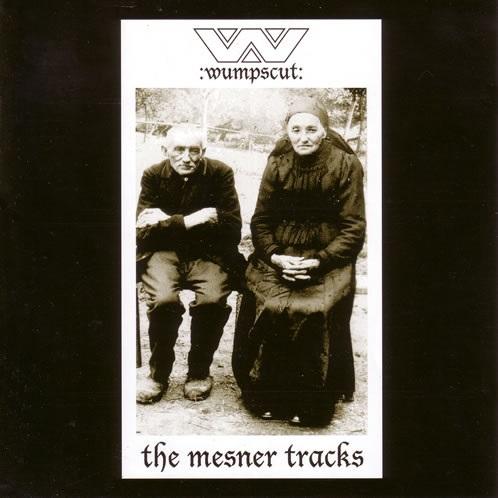 Wumpscut - The Mesner Tracks (Cover)