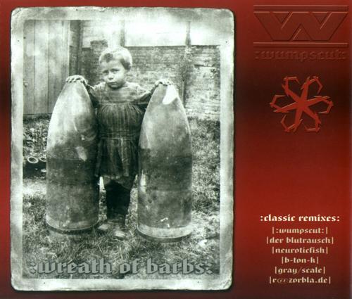 Wumpscut - Wreath of Barbs Classic (Cover)