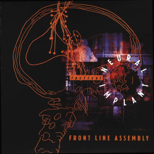 Front Line Assembly - Tactical Neural Impact (Cover)