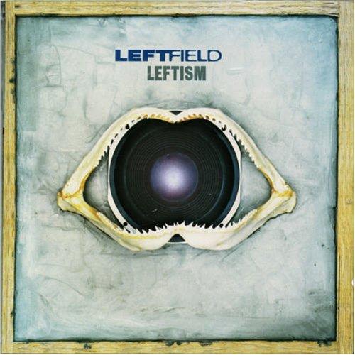 Leftfield - Leftism (Cover)