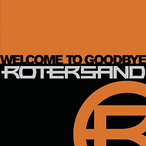 Rotersand - Welcome To Goodbye (Cover)